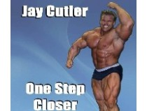 Джей Катлер / Jay Cutler - One Step Closer